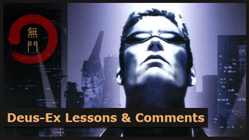 What can we learn from Deus Ex?